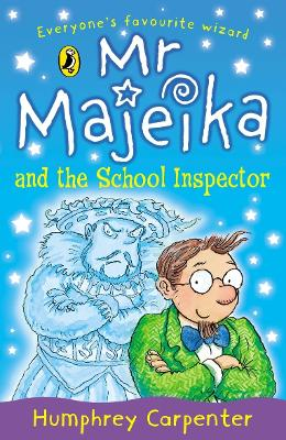 Mr Majeika and the School Inspector by Humphrey Carpenter