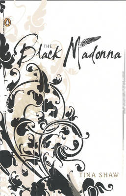 The Black Madonna by Tina Shaw