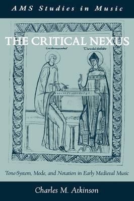 The Critical Nexus by Charles M. Atkinson