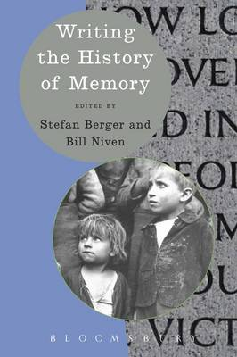 Writing the History of Memory by Prof. Stefan Berger