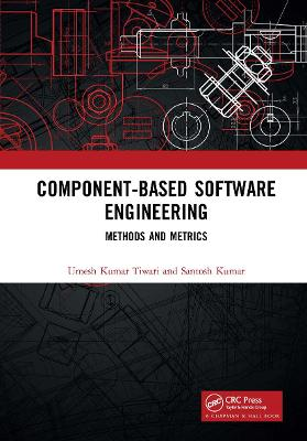 Component-Based Software Engineering: Methods and Metrics book