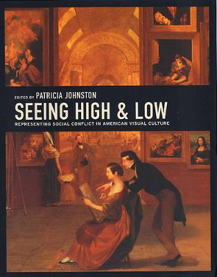 Seeing High and Low by Patricia Johnston