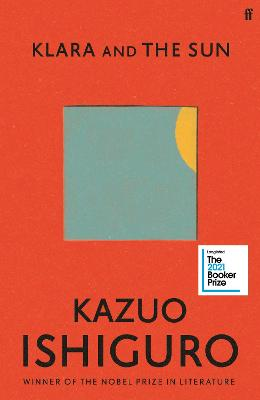 Klara and the Sun: Longlisted for the Booker Prize 2021 book