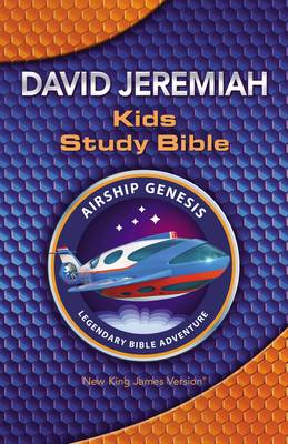 NKJV Airship Genesis Kids Study Bible by David Jeremiah