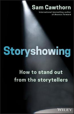 Storyshowing by Sam Cawthorn