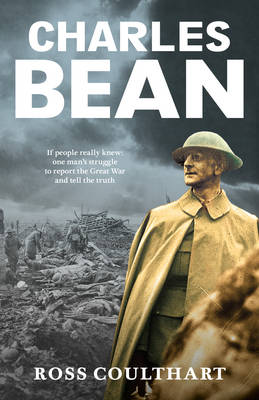 Charles Bean by Ross Coulthart