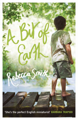 A Bit of Earth by Rebecca Smith