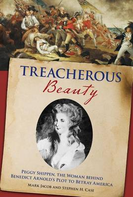 Treacherous Beauty by Stephen Case