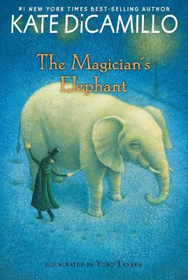 Magician's Elephant by DiCamillo Kate