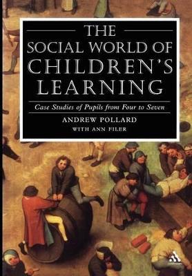 Social World of Children's Learning by Professor Andrew Pollard