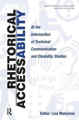 Rhetorical Accessability by Lisa Meloncon