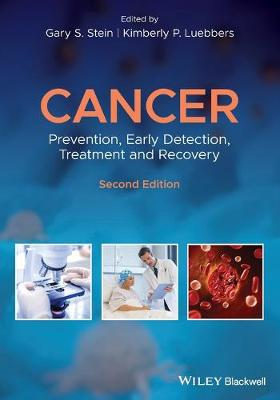 Cancer: Prevention, Early Detection, Treatment and Recovery book