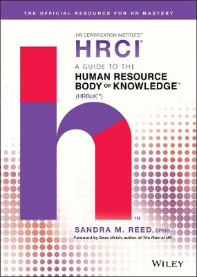 A Guide to the Human Resource Body of Knowledge (HRBoK) by Sandra M. Reed