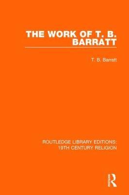 Work of T. B. Barratt book