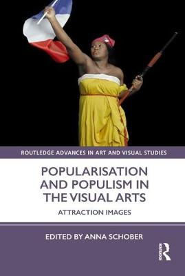 Popularisation and Populism in the Visual Arts: Attraction Images book