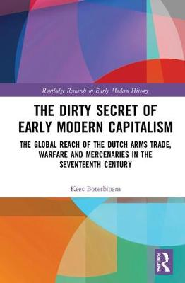 Dirty Secret of Early Modern Capitalism book