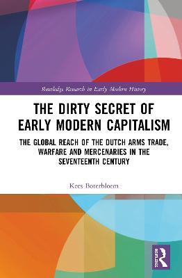 Dirty Secret of Early Modern Capitalism book
