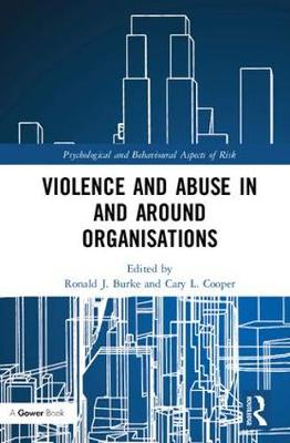 Violence and Abuse In and Around Organisations book