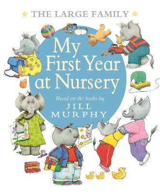 Large Family: My First Year at Nursery book