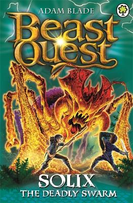Beast Quest: Solix the Deadly Swarm by Adam Blade
