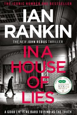In a House of Lies: The Brand New Rebus Thriller - the No.1 Bestseller by Ian Rankin