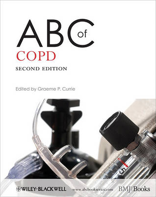 ABC of Copd 2E by Graeme P. Currie