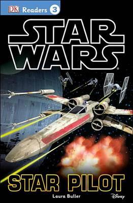 Star Wars: Star Pilot by Laura Buller