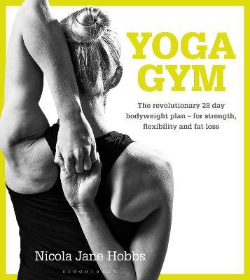 Yoga Gym by Nicola Jane Hobbs