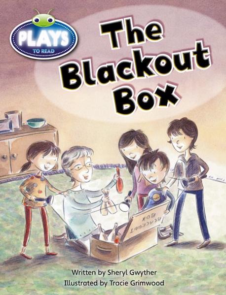 Bug Club Early Fiction Play (Yellow): The Blackout Box (Reading Level 6-8/F&P Level D-E) by Sheryl Gwyther