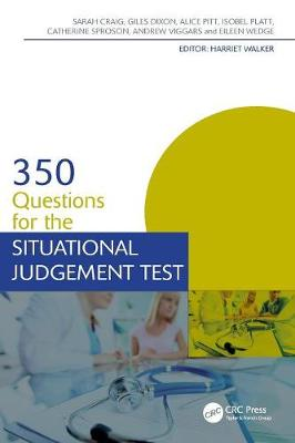 350 Questions for the Situational Judgement Test by Sarah Craig