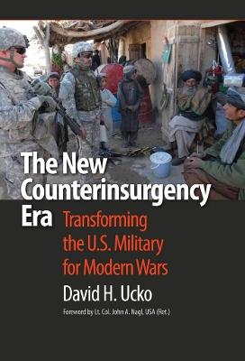 New Counterinsurgency Era by John A. Nagl
