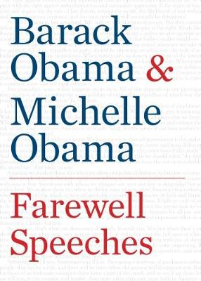 Farewell Speeches by Barack Obama
