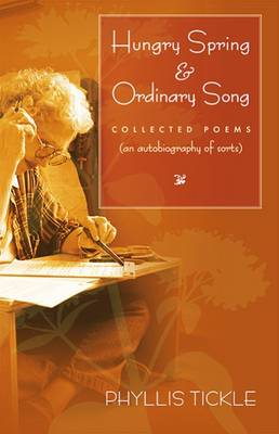 Hungry Spring and Ordinary Song by Phyllis Tickle