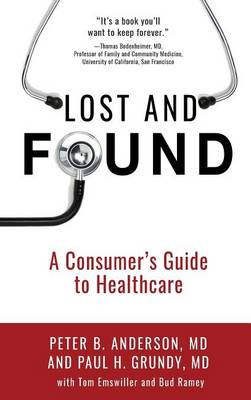 Lost and Found by Peter B Anderson MD