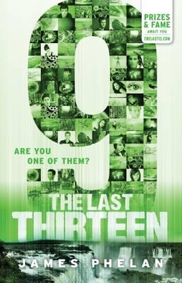 The Last Thirteen #5: 9 by James Phelan