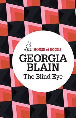 The Blind Eye by Georgia Blain