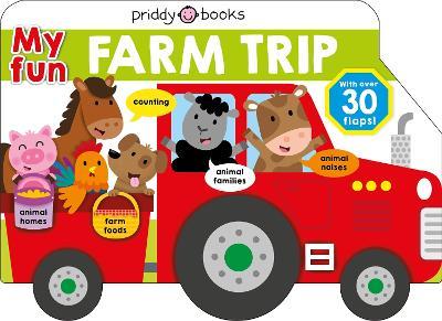 My Fun Farm Trip by Roger Priddy