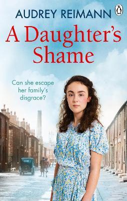 A Daughter's Shame by Audrey Reimann