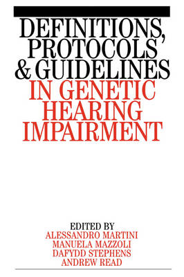 Definitions, Protocols and Guidelines in Genetic Hearing Impairment book