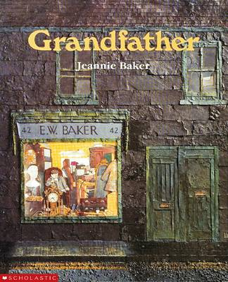 Grandfather by Jeannie Baker