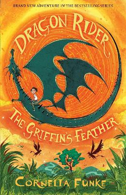 Dragon Rider: The Griffin's Feather book