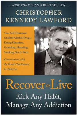 Recover to Live by Christopher Kennedy Lawford