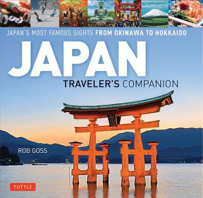 Japan Traveler's Companion by Rob Goss