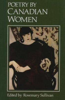 Poetry of Canadian Women by Rosemary Sullivan