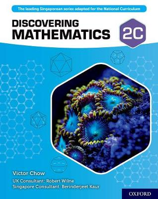 Discovering Mathematics: Student Book 2C by Victor Chow