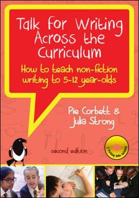 Talk for Writing across the Curriculum with DVDs: How to teach non-fiction writing to 5-12 year-olds by Pie Corbett