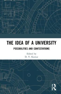 The Idea of a University: Possibilities and Contestations book