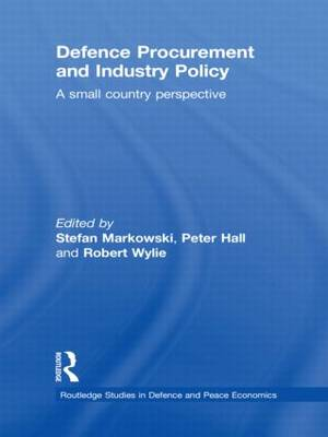 Defence Procurement and Industry Policy by Stefan Markowski