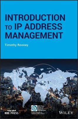 Introduction to IP Address Management by Timothy Rooney