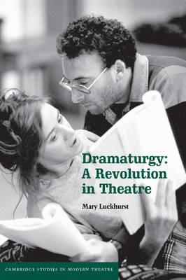 Dramaturgy by Mary Luckhurst
